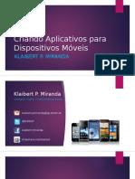 Criando Aplicativos Para Dispositivos Moveis 130605155016 Phpapp01