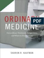 Ordinary Medicine by Sharon R. Kaufman