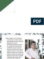 Slide Sobre Marcos Bagno O LIVRO
