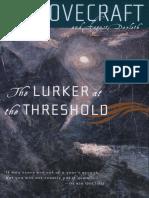The Lurker at the Threshold - August Derleth & H. P. Lovecraft