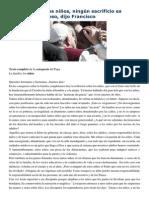 Francisco- Audiencia general 8-4-15 Tratándose de los niños, ningún sacrificio es demasiado costoso.pdf