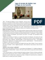 Francisco- Homilía 13-4-15 Que La Iglesia Tenga El Coraje de Hablar Con Franqueza