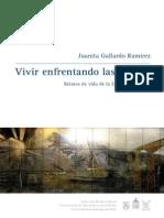 Vivir enfrentando flechas / Juanita Gallardo