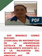 """Berenice Gã""""Mez Quiceno"""