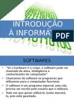 03 - IntroduÃ_Ã_o a InformÃ_tica - Software.ppt