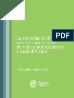 La sociedad civil ante la nueva regulación de telecomunicaciones y radiodifusión