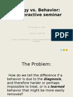 Biology vs Behavior - IP Day powerpt