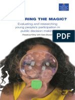 MEASURING THE MAGIC? Evaluating and researching young people's participation in public decision making
