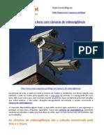 Proteja Os Seus Bens Com Câmaras de Videovigilância