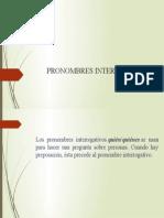 PRONOMBRES INTERROGATIVOS