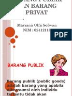 TUGAS Barang Publik Dan Barang Privat
