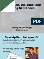 Description and Dialogue