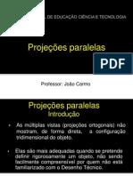 Projecoes Paralelas