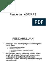 Pengertian ADR