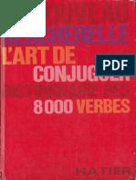Le Nouveau Bescherelle - L'Art de Conjuguer 8000 Verbes