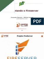 Apresentando o Fireserver