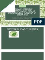 Turismo Sostenible. CERTIFICADO DE SOSTENIBILIDAD TURÍSTICA EN COSTA RICA