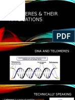 Telomeres & Their Applcations