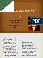 Análise Do Poema - Não Sei, Ama, Onde Era (Fernando Pessoa)