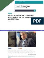 Http Contintanegra Com Caso Nisman El Complejo Escenario de La Prensa Argentina