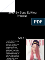 Step by Step Editing Process
