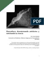 Hueyatlaco- Desenterrando Artefactos y Enterrando La Ciencia Por Xavier Bartlett
