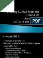 DEFCON 22 Aaron Bayles Alxrogan Protecting SCADA DC101