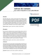 PAUL, Dairan; DALMOLIN, Aline. Narrativas Do Comum - Experimentações Táticas Contra o Biopoder No Caso Luther Blissett