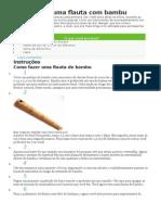 Como Fazer Uma Flauta Com Bambu