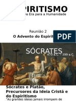 O Advento Do Espiritismo