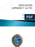 Educacion Superior y La Tic1