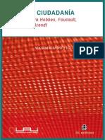 Poder y Ciudadania- Estudios Sobre Hobbe, Foucault Habermas y Arendt