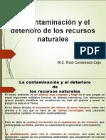 lacontaminacinyeldeteriorodelosrecursosnaturales-140608124850-phpapp01.ppt