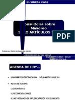 Caso de Consultoría - Venta al Mayoreo (Solo Articulos S.A.).pptx