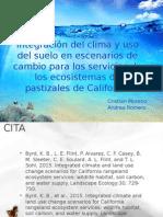Integración del clima y uso del suelo en escenarios de cambio para los servicios de los ecosistemas de pastizales de California