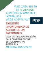 Traspaso Casa en 40 Mil en 4 Vientos Con Opcion Ampliace Ixtapaluca Urge Acepto Auto