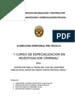 Aporte Pnp Para La Teoria Del Caso Del Ministerio Publico en El Marco Del Nuevo Codigo Procesal Penal
