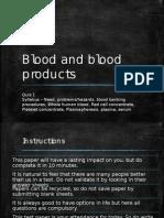 Blood Prdts Quiz 1