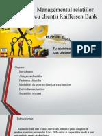 Managementul relațiilor Raiffeisen Bank