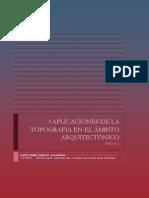 APLICACIONES DE LA TOPOGRAFIA EN EL ÁMBITO ARQUITECTÓNICO