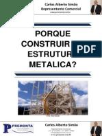 Porque Construir Em Estrutura Metalica?