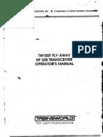 Transworld TW100 Flyaway HF SSB Transceiver - Operator Manual 1990