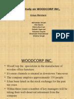 Woodcorp case1