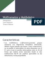 Wolframatos y Molibdatos