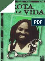Abu Jamal Mumia - Brota La Vida