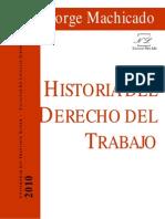 Jorge Machicado Historia del Derecho al trabajo