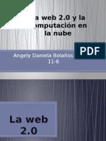 La Web 2.0 y La Computacion de La Nube