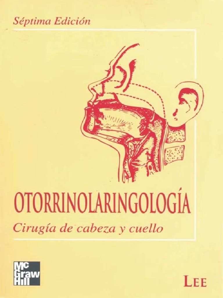 Otorrinolaringología Cirugía de Cabeza y Cuello - Lee 7ed