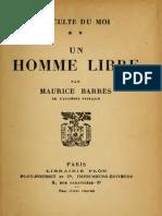 Barrès Maurice - Un Homme Libre