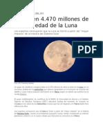 Datan en 4.470 Millones de Años La Edad de La Luna